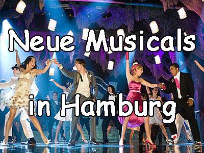 Welchen neuen Musicals in Hamburg werden demnächst gezeigt?